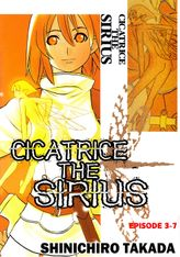 CICATRICE THE SIRIUS, Episode 3-7