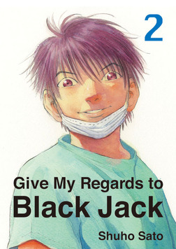 Give My Regards to Black Jack, Volume 2-電子書籍