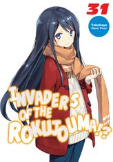 Invaders of the Rokujouma!? Volume 31