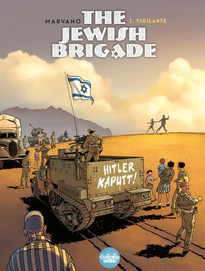 The Jewish Brigade - Volume 1 - Vigilante