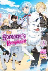 The Sorcerer's Receptionist: Volume 3
