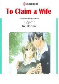 TO CLAIM A WIFE