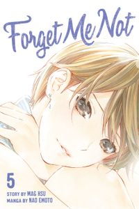 Forget Me Not Volume 5