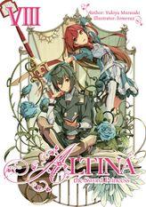 Altina the Sword Princess: Volume 8