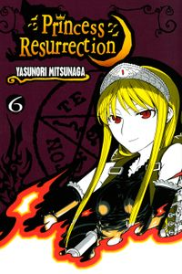 Princess Resurrection Volume 6