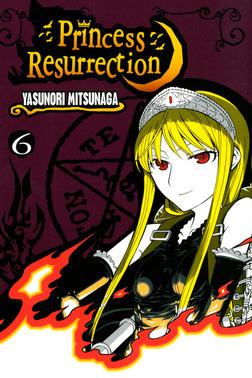 Princess Resurrection Volume 6-電子書籍
