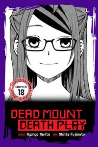 Dead Mount Death Play, Chapter 18