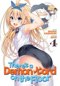 There's a Demon Lord on the Floor Vol. 4