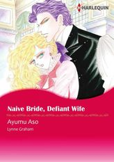 Naive Bride, Defiant Wife