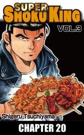 SUPER SHOKU KING, Chapter 20