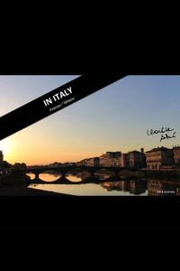 IN ITALY ~フィレンツェ/ミラノ編~