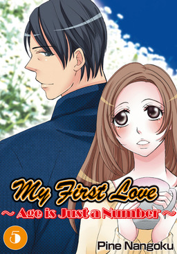 My First Love - Age is Just a Number, Chapter 5