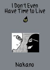 I Don't Even Have Time to Live, Chapter 12