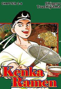 KENKA RAMEN, Chapter 2-6