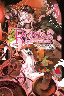 Rokka: Braves of the Six Flowers, Vol. 5