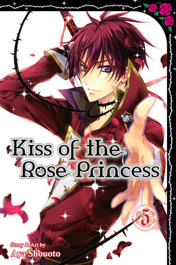 Kiss of the Rose Princess, Vol. 5