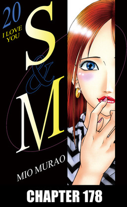 S and M, Chapter 178