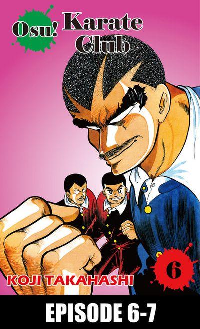 Osu! Karate Club, Episode 6-7