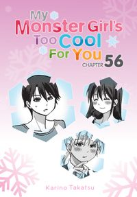 My Monster Girl's Too Cool for You, Chapter 56