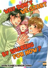 Why Don't We Start By Sharing For Now? (Yaoi Manga), Volume 1