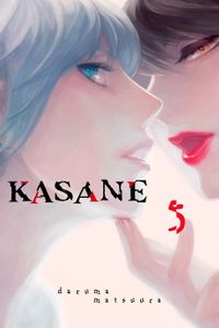 Kasane Volume 5