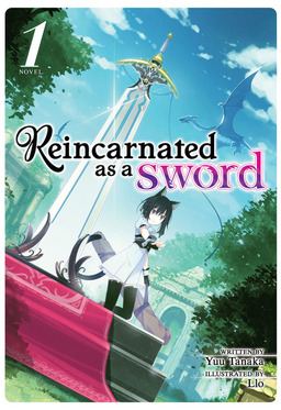 Reincarnated as a Sword Vol. 1