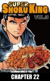 SUPER SHOKU KING, Chapter 22