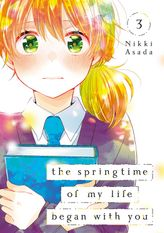 The Springtime of My Life Began with You 3