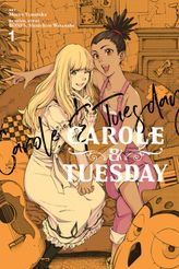 Carole & Tuesday, Vol. 1
