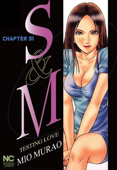 S and M, Chapter 51