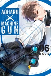 Aoharu X Machinegun, Vol. 6