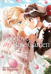 Goodbye, My Rose Garden Vol. 3