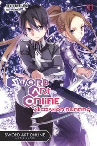 Sword Art Online 10: Alicization Running