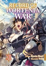 Record of Wortenia War: Volume 13