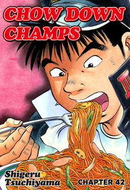 CHOW DOWN CHAMPS, Chapter 42