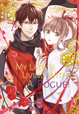 My Lady Is Living With A Rogue!, Volume 1