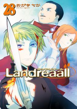 Landreaall: 28【イラスト特典付】-電子書籍