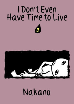 I Don't Even Have Time to Live, Chapter 3
