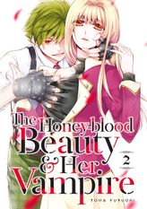 The Honey-blood Beauty & Her Vampire 2