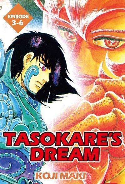 TASOKARE'S DREAM, Episode 3-6