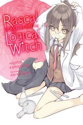 Rascal Does Not Dream of Logical Witch