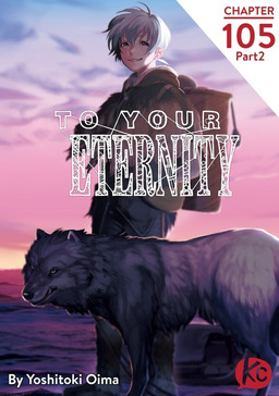 To Your Eternity Chapter 105 Part2