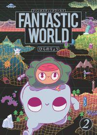 FANTASTIC WORLD (2)