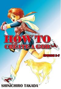 HOW TO CREATE A GOD., Episode 3-7