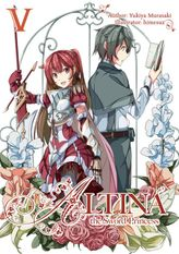 Altina the Sword Princess: Volume 5
