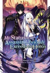 My Status as an Assassin Obviously Exceeds the Hero's Vol. 1