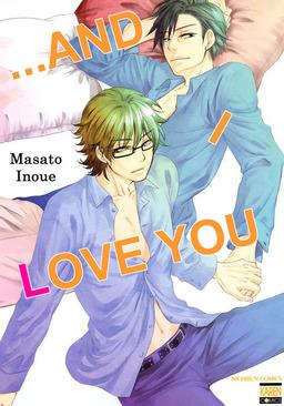 ...and I Love You (Yaoi Manga), Volume 1
