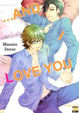 ...and I Love You (Yaoi Manga), Volume 1
