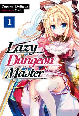 Lazy Dungeon Master: Volume 1-電子書籍
