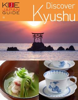 KIJE JAPAN GUIDE vol.11 Discover Kyushu-電子書籍